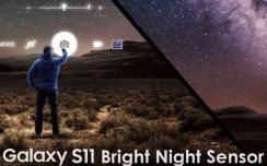 夜视仪警告:三星已申请Bright Night Sensor商标,将增强S11夜拍性能