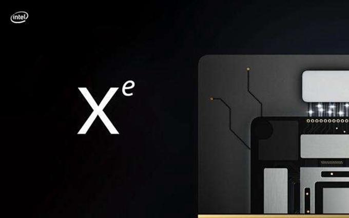 英特尔Xe显卡将支持DX12:搭载两大关键技术